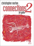 Connections for Guitar Repertoire 2