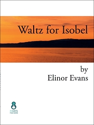 Waltz for Isobel by Elinor Evans