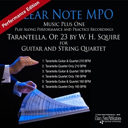 Tarantella, Op. 23 by W. H. Squire - Arranged for Guitar And String Quartet Performance Edition