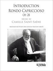 Introduction and Rondo Capriccioso, Op. 28 for Violin and Guitar by Camille Saint-Saens