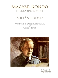 Magyar Rondo Arranged for Violin and Guitar by Zoltán Kodály