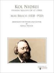 Kol Nidrei Hebrew Melody Op. 47 by Max Bruch Arranged for Violin and Guitar
