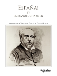 España by Emmanuel Chabrier Arranged for Voice and Guitar