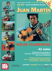 Play Solo Flamenco Guitar with Juan Martin Vol. 1