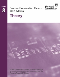 Level 8 Theory Practice Examination Papers - 2016 Edition - Limited inventory