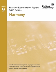 Level 9 Harmony Practice Examination Papers - 2016 Edition - Limited inventory