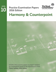 Level 10 Harmony & Counterpoint Practice Examination Papers - 2016 Edition - Limited inventory