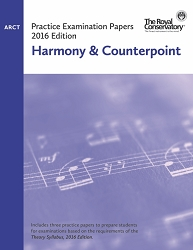 ARCT Harmony & Counterpoint Practice Examination Papers - 2016 Edition - Limited inventory