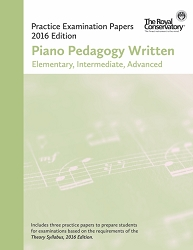 Piano Pedagogy Written (Elementary, Intermediate, Advanced) - 2016 Edition - Limited inventory
