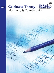 Celebrate Theory: ARCT Harmony and Counterpoint