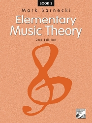 Elementary Music Theory, 2nd Edition: Book 2