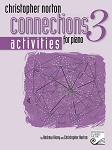 Christopher Norton Connections for Piano Activities 3