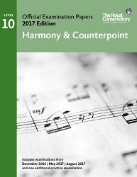 Level 10 Harmony & Counterpoint Examination Papers 2017 Edition