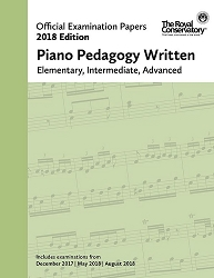 RCM Piano Pedagogy Written Examination Papers 2018 Edition