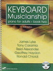 Keyboard Musicianship: Piano for Adults, Book Two