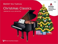 Bastien New Traditions: Christmas Classics - Primer A
