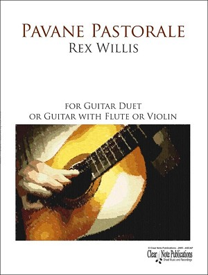 Pavane Pastorale Guitar and Flute by Rex Willis