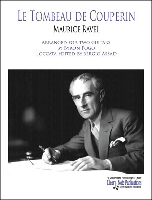Le Tombeau de Couperin by Maurice Ravel Arranged for two guitars