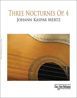 Three Nocturnes Op. 4 by J. K. Mertz