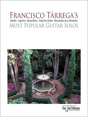 Tarrega's Most Popular Guitar Solos