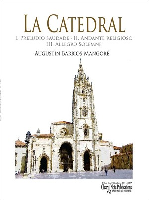 La Catedral for solo guitar by Augustín Barrios Mangoré