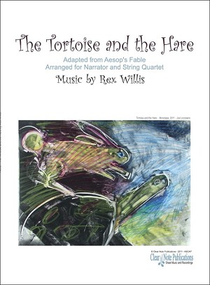 The Tortoise and the Hare By Rex Willis