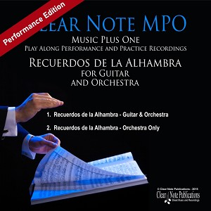 Recuerdos de la Alhambra (for guitar and orchestra)  MPO Performance Edition