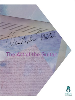 The Art of Guitar by Christopher Norton