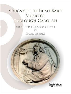 Songs of the Irish Bard - Music of Turlough Carolan - for Solo Guitar