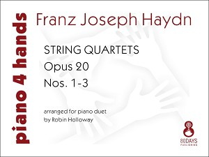 String Quartets Opus 20 - Nos. 1-3 - arranged for piano duet by Robin Holloway