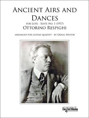 Ancient Airs and Dances - Suite No. 1 - Ottorino Respighi - for Guitar Quartet