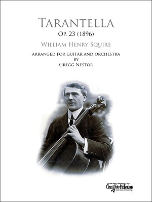 Tarantella, Op. 23 by W. H. Squire - Arranged for Guitar And Orchestra Performance Edition