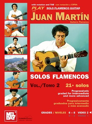 Play Solo Flamenco Guitar with Juan Martin Vol. 2