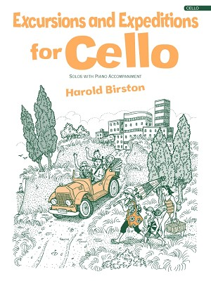 Excursions and Expeditions for Cello