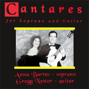 Cantares for Soprano and Guitar - CD