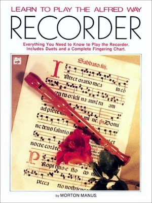 Learn to Play Recorder by Morton Manus