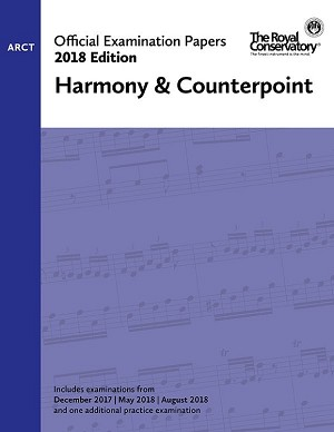 RCM Official Exam Papers: ARCT Harmony & Counterpoint 2018 Edition
