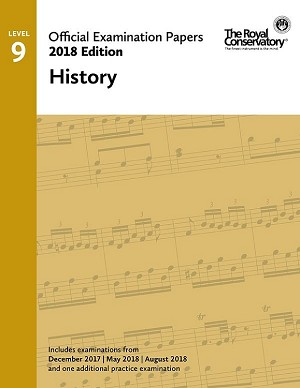 RCM Official Exam Papers: Level 9 History 2018 Edition