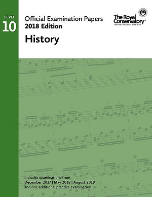 RCM Official Exam Papers: Level 10 History 2018 Edition