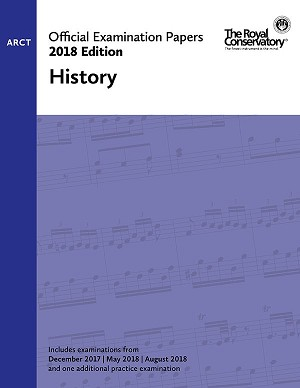 RCM Official Exam Papers: ARCT History 2018 Edition