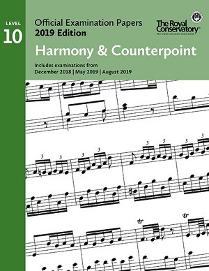 RCM EX1906 Official Exam Papers: Level 10 Harmony & Counterpoint 2019 Edition