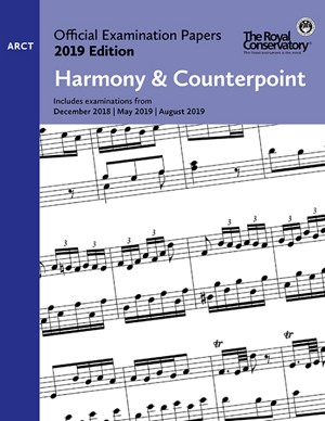 RCM EX1907 Official Exam Papers: ARCT Harmony & Counterpoint 2019 Edition