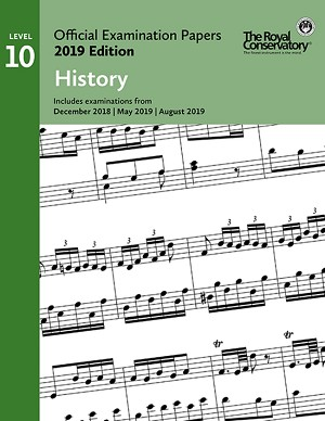 RCM EX1914 Official Exam Papers: Level 10 History 2019 Edition