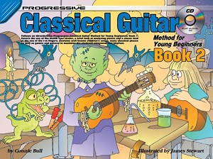 Progressive Classical Guitar for Young Beginners: Book 2